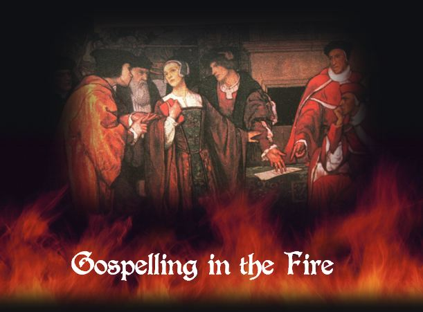 anne askew gospelling in the fire