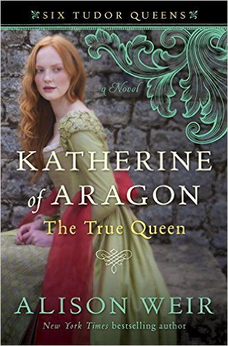 Katherine of Aragon The True Queen